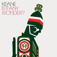 Keane - Is It Any Wonder? (International 2 track)