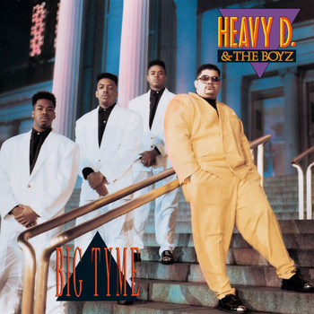 Heavy D & The Boyz - Big Tyme