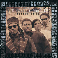 The Neville Brothers - Uptown Rulin' / The Best Of The Neville Brothers
