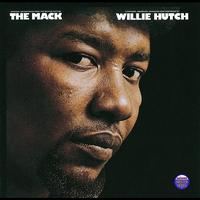 Willie Hutch - The Mack - Original Motion Picture Soundtrack