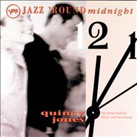 Quincy Jones - Jazz 'Round Midnight