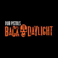 Dub Pistols feat. Ashley Slater - Back To Daylight (Remix Bundle)