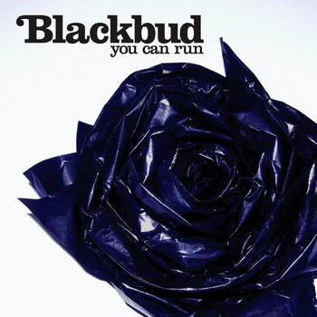 BlackBud - You Can Run