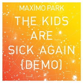 Maximo Park - The Kids Are Sick Again (Demo)
