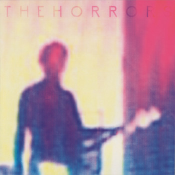 The Horrors - Who Can Say