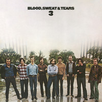 Blood, Sweat & Tears - Blood, Sweat And Tears 3