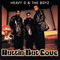 Heavy D & The Boyz - Nuttin' But Love