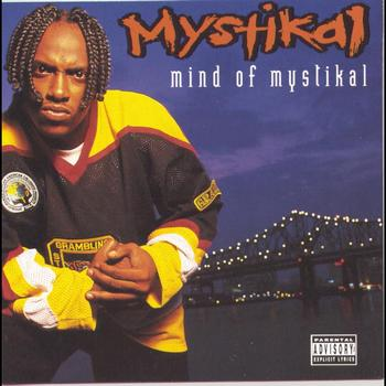 Mystikal - Mind Of Mystikal (Explicit)