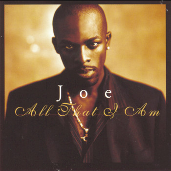 Joe - All That I Am