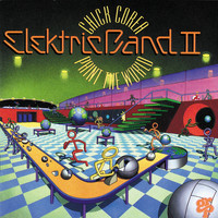 Chick Corea Elektric Band II - Paint The World