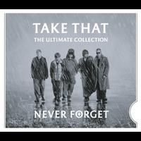 Take That - Never Forget - The Ultimate Collection