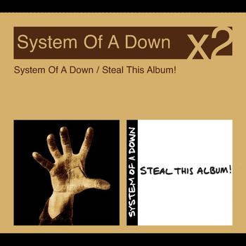 System of a Down - System Of A Down/Steal This Album (Explicit)