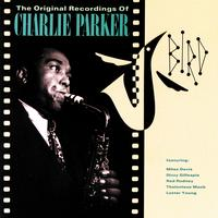 Charlie Parker - Bird: The Original Recordings Of Charlie Parker