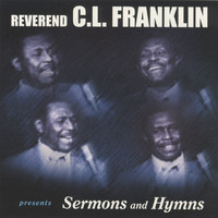 Reverend C.L. Franklin - Legendary Sermons