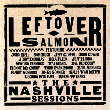 Leftover Salmon - The Nashville Sessions