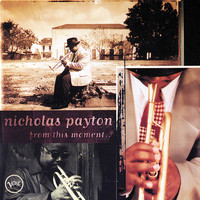 Nicholas Payton - From This Moment