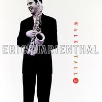 Eric Marienthal - Walk Tall