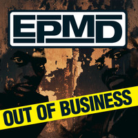 EPMD - Out Of Business (Clean)