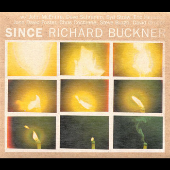 Richard Buckner - Since