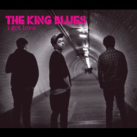 The King Blues - I Got Love