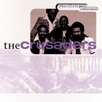 The Crusaders - Priceless Jazz 12: The Crusaders