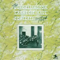 Duke Ellington - The Duke Ellington Carnegie Hall Concerts, December 1944