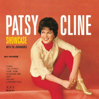 Patsy Cline - Patsy Cline Showcase With The Jordanaires