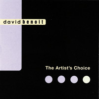 David Benoit - The Artist's Choice