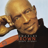 Charles Brown - Honey Dripper