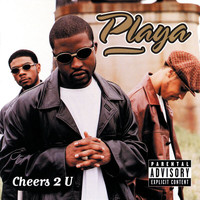 Playa - Cheers 2 U (Explicit)