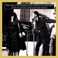 Ella Fitzgerald / Duke Ellington - The Ella Fitzgerald & Duke Ellington Cote D'Azur Concerts On Verve