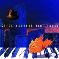 Gregg Karukas - Blue Touch