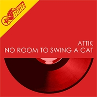 Attik - No Room To Swing A Cat EP