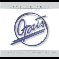Opus - Live is Life 2008