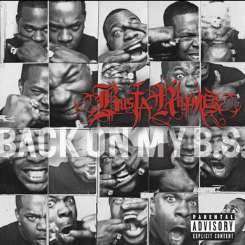 Busta Rhymes - Back On My B.S. (Explicit)