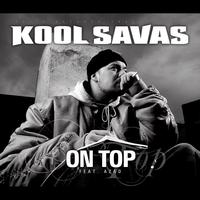 Kool Savas & Azad - On Top