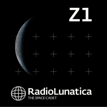 Various - V.A.: Radio Lunatica Z1 compiled by Echonomist, Mr.Lookman & Pale Penguin