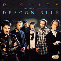 Deacon Blue - Dignity - The Best Of