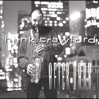 Hank Crawford - After Dark