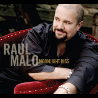 Raul Malo - Moonlight Kiss