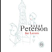 Oscar Peterson - Oscar Peterson For Lovers