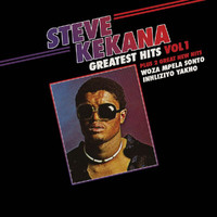Steve Kekana - Greatest Hits Vol 1