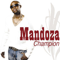 Mandoza - Champion