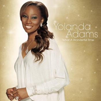 Yolanda Adams - What A Wonderful Time