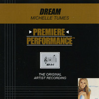 Michelle Tumes - Premiere Performance: Dream