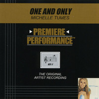 Michelle Tumes - Premiere Performance: One And Only