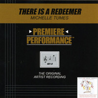 Michelle Tumes - Premiere Performance: There Is A Redeemer