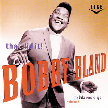 Bobby Bland - That's It! / Duke Recordings Vol. III