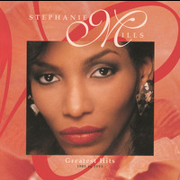 Stephanie Mills - Stephanie Mills Greatest Hits: 1985-1993