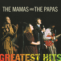 The Mamas & The Papas - Greatest Hits: The Mamas & The Papas